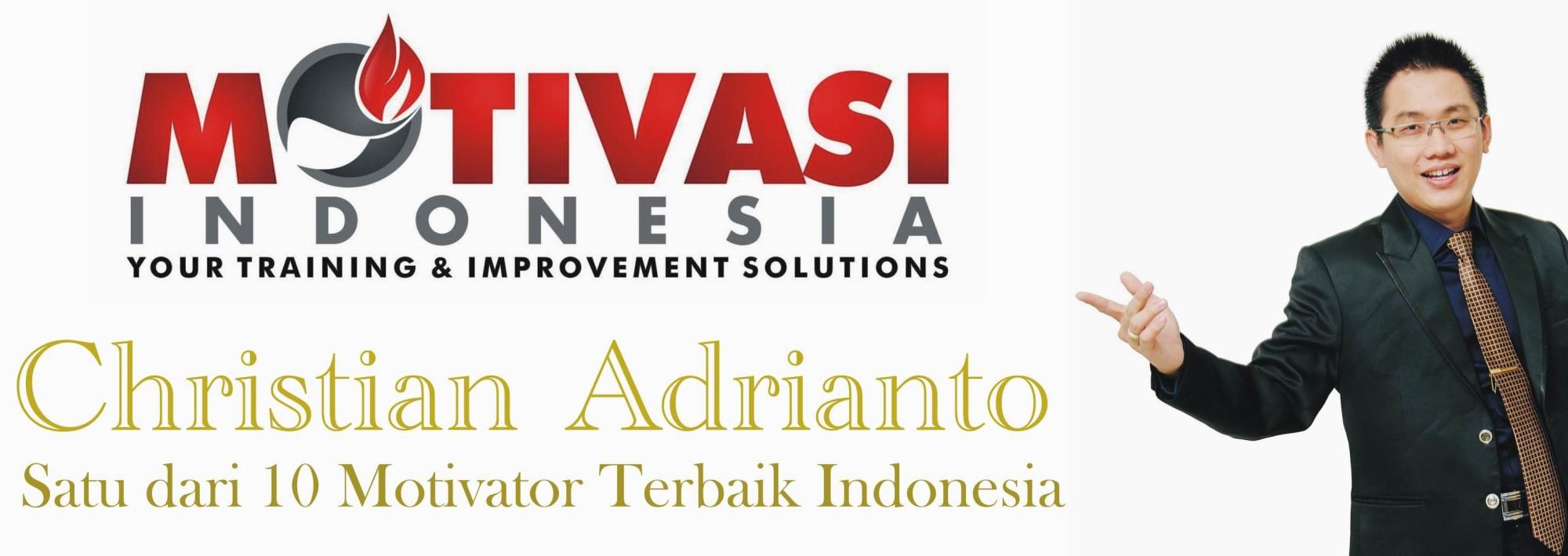 Motivator Terbaik Indonesia – Christian Adrianto